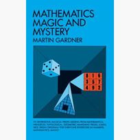 Math, Magic And Mystery -  Gardner