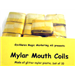 Mouth Coils, mylar silver