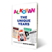 Al Koran, The Unique Years