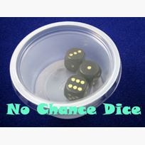 No Chance Dice